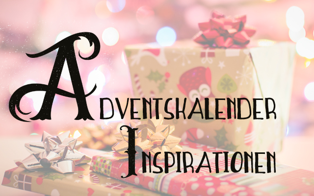 Adventskalender Inspirationen